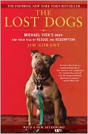 The Lost Dogs by Jim Gorant: Book Cover