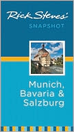 Rick Steves' Snapshot Munich, Bavaria and Salzburg by Rick Steves: Book Cover