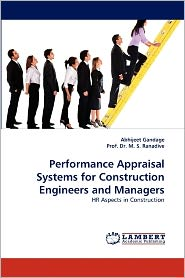 Performance Appraisal Systems for Construction Engineers and Managers