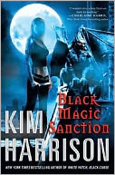 Black Magic Sanction (Rachel Morgan Series #8) by Kim Harrison: NOOK Book Cover