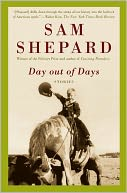 Day out of Days by Sam Shepard: NOOK Book Cover