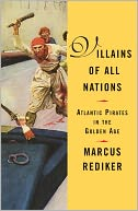 Villains of All Nations by Marcus Rediker: NOOK Book Cover