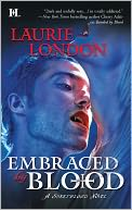 Embraced by Blood (Sweetblood Series #2) by Laurie London: Book Cover
