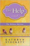 The Help Deluxe Edition by Kathryn Stockett: Book Cover