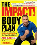 The IMPACT! Body Plan by Todd Durkin, M.A., C.S.C.S. C.S.C.S., Todd: Book Cover