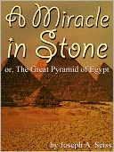 download A Miracle in Stone : Or, The Great Pyramid of Egypt book