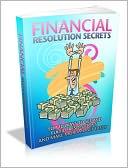 download Financial Resolution Secrets book