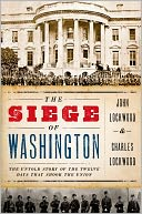 The Siege of Washington by John Lockwood: Book Cover