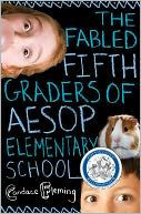The Fabled Fifth Graders of Aesop Elementary School by Candace Fleming: NOOK Book Cover