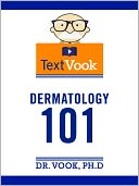 Dermatology 101 by Dr. Vook Ph.D and Charles River Editors: NOOK Book Cover