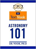 Astronomy 101 by Dr. Vook Ph.D and Charles River Editors: NOOK Book Cover