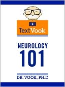 Neurology 101 by Dr. Vook Ph.D and Charles River Editors: NOOK Book Cover