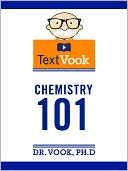 Chemistry 101 by Dr. Vook Ph.D and Charles River Editors: NOOK Book Cover