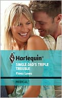 Single Dad's Triple Trouble by Fiona Lowe: NOOK Book Cover
