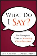 What Do I Say by Linda N. Edelstein: Book Cover