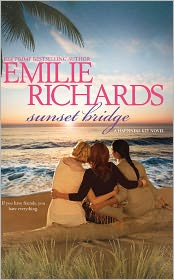 Sunset Bridge by Emilie Richards: Book Cover