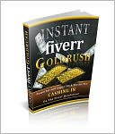 download Instant Fiverr Goldrush book