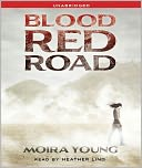 Blood Red Road (Dust Lands Series #1) by Moira Young: CD Audiobook Cover