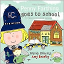 Penny Farthing Goes To School by Wendy Roberts: Book Cover