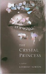 The Crystal Princess by Kimberly Norton: Book Cover
