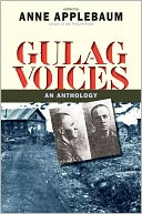 Gulag Voices by Anne Applebaum: NOOK Book Cover