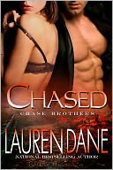 Chased (Chase Brothers Series #3) by Lauren Dane: NOOK Book Cover