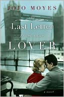 The Last Letter from Your Lover by Jojo Moyes: NOOK Book Cover