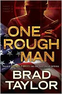One Rough Man (Pike Logan Series #1) by Brad Taylor: NOOK Book Cover