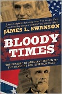 Bloody Times by James L. Swanson: NOOK Book Cover