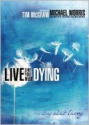 Live Like You Were Dying by Michael Morris: NOOK Book Cover