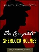 THE COMPLETE SHERLOCK HOLMES & TALES OF TERROR AND MYSTERY (Special Nook Edition) by Sir Arthur Conan Doyle Including Study in Scarlet Adventures of Sherlock Holmes Memoirs of Sherlock Holmes The Hound of the Baskervilles Return of Sherlock Holmes & More! by ARTHUR CONAN DOYLE: NOOK Book Cover