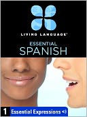 Essential Spanish, Lesson 1 by Living Language: NOOK Book Enhanced Cover