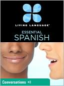 Essential Spanish by Living Language: NOOK Book Enhanced Cover