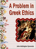 download A Problem in Greek Ethics book