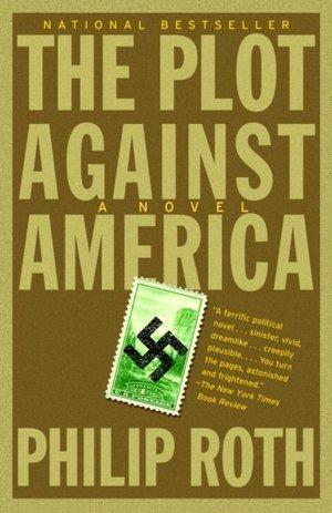 Ebook download gratis italiani The Plot Against America by Philip Roth 9781400079490 in English DJVU RTF MOBI