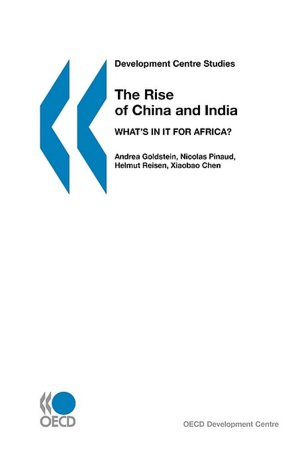 Development Centre Studies The Rise Of China And India cover