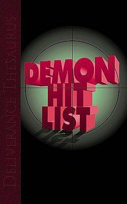 Deliverance Thesaurus: Demon Hit List