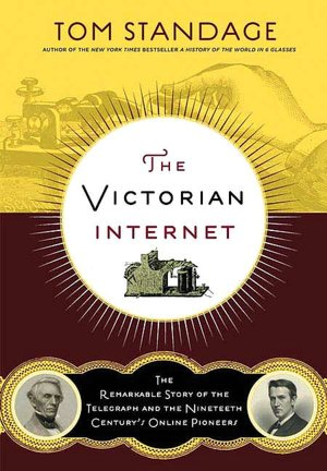 Google books free download pdf Victorian Internet: The Remarkable Story of the Telegraph and the Nineteenth Century 'S on-Line Pioneers
