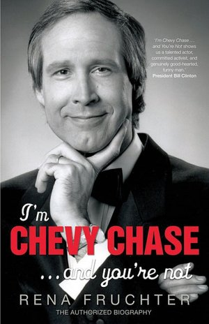 I'm Chevy Chase and You're Not