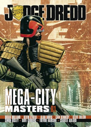 Judge Dredd: Mega-City Masters 01