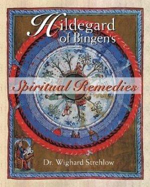 Downloads ebooks epub Hildegard of Bingen's Spiritual Remedies iBook DJVU 9780892819850 (English Edition)