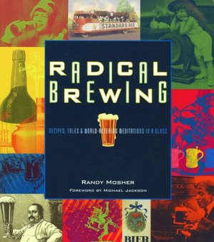 English audiobook download mp3 Radical Brewing: Recipes, Tales and World-Altering Meditations in a Glass 9780937381830 by Randy Mosher MOBI iBook FB2 English version
