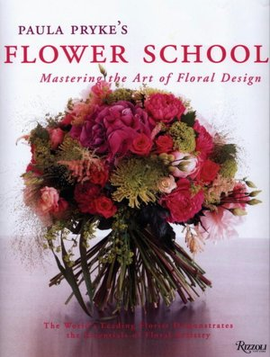 Free download of audio books mp3 Paula Pryke's Flower School: Creating Bold Innovative Floral Designs by Paula Pryke
