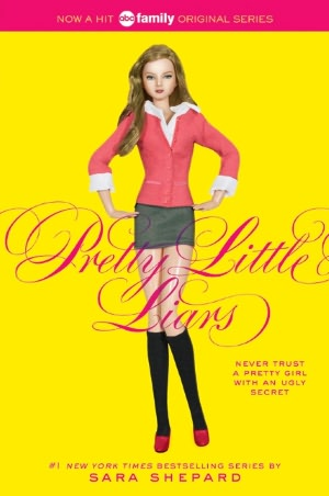 Pretty Little Liars (Pretty Little Liars Series #1)