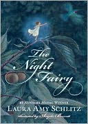 The Night Fairy by Laura Amy Schlitz: Book Cover