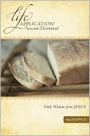 Life Application Study Bible Devotional: Daily Wisdom from Jesus