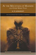 At the Mountains of Madness and Other Weird Tales (Barnes & Noble Library of Essential Reading) by H. P. Lovecraft: NOOK Book Cover