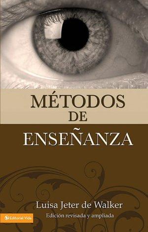Metodos de Ensenanza (Nueva Edicion)