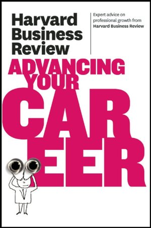 Downloading a book Harvard Business Review on Advancing Your Career 9781422172230 in English by Harvard Business Review