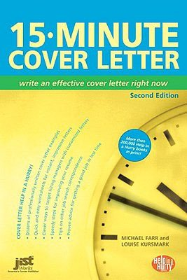 15 Minute Cover Letter: Write an Effective Cover Letter Right Now
